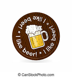 wooden badge for beer fans - Vector: round wooden badge for...