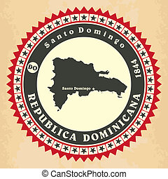 Vintage label-sticker cards of Dominican Republic. Vector...