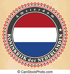 Vintage label cards of Netherlands flag. Vector