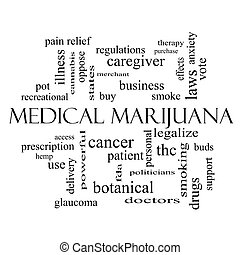 Medical Marijuana Word Cloud Concept in black and white with...