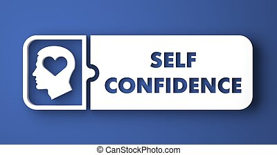 Self Confidence on Blue Background in Flat Design. - Self...