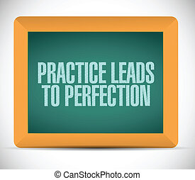 practice leads to perfection blackboard sign.