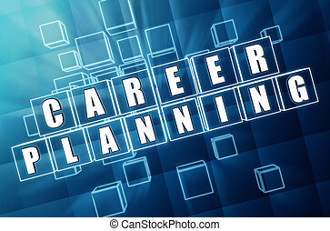 career planning in blue glass cubes