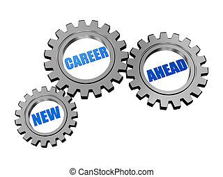 new career ahead in silver grey gears - new career ahead -...