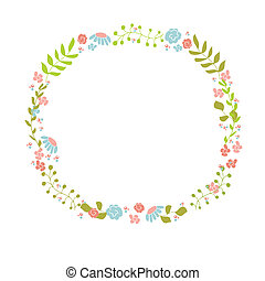 Cute floral wreath. Design for birthday card or easter...