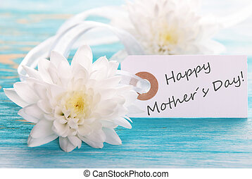 Label with Happy Mothers Day - Label with white Flowers on...