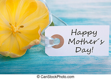 Happy Mothers Day - Label with Happy Mothers Day and yellow...