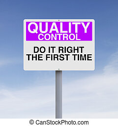 Focus on Quality - A sign highlighting the importance of...