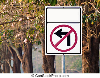 No left turn - Traffic sign no left turn again pink trumpet...