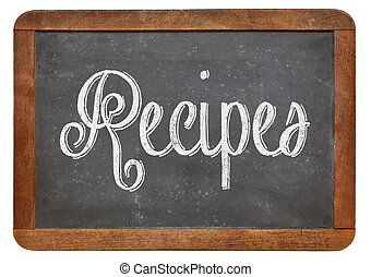 recipes word on blackboard - recipes word handwritten with...