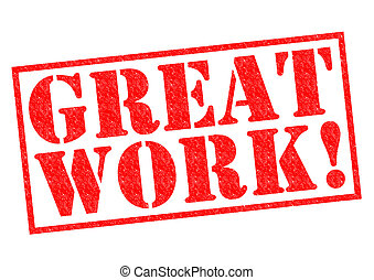 GREAT WORK red Rubber Stamp over a white background