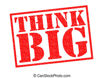THINK BIG red Rubber Stamp over a white background.