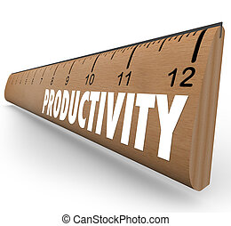 Productivity word on a wooden school ruler to illustrate...