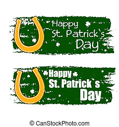 happy St. Patrick's day - text in green drawn banners with golden horseshoe symbol, holiday seasonal concept