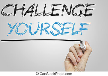 Challenge yourself written on a whiteboard - Challenge...