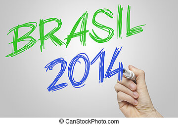 Brasil 2014 on board world cup - Hand writing with a green...