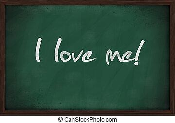 I love me written on green chalkboard