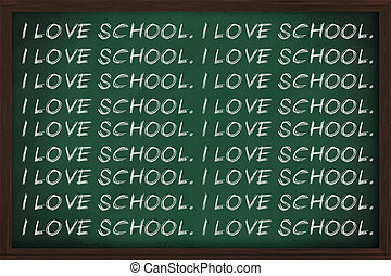 I love school written a lot on a chalkboard