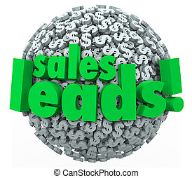 Sales Leads words on 3d sphere of dollar signs or symbols to...