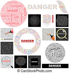 Danger Concept illustration - Danger Word cloud illustration...