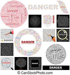 Danger. Concept illustration. - Danger. Word cloud...
