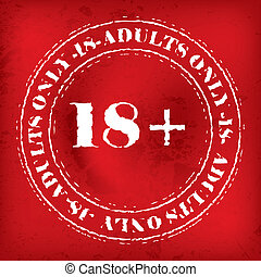 Adults only stamp on grunge red background