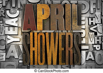 April Showers - The words APRIL SHOWERS written in vintage...