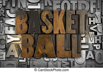 Basketball - The words BASKETBALL written in vintage...