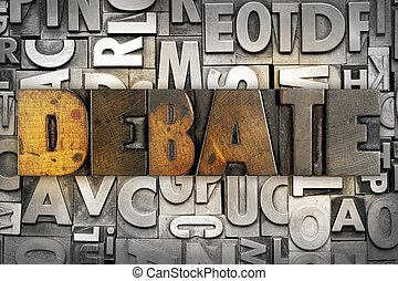 Debate - The word DEBATE written in vintage letterpress type