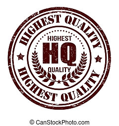 Highest quality stamp - Highest quality grunge rubber stamp...