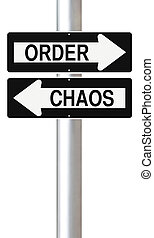 Order Versus Chaos - Modified one way street signs...