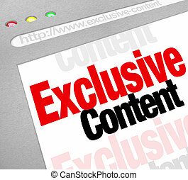 Exclusive Content words on a website or internet resource to...