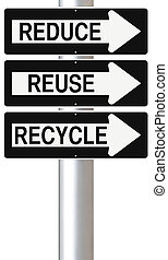 Reduce, Reuse, and Recycle - Modified one way road signs...
