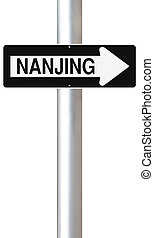 This Way to Nanjing - A modified one way sign indicating...