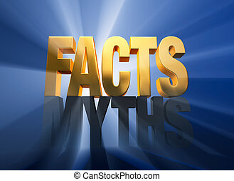 Facts Vanquish Myths - Bright gold FACTS atop a dark gray...