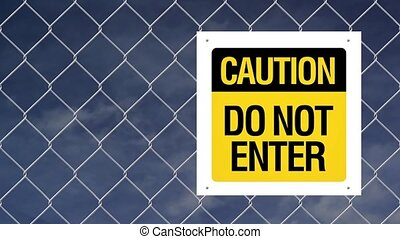 Do not enter sign - Caution sign - Do not enter on chain...