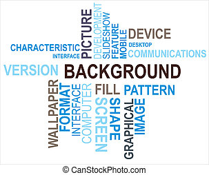 BACKGROUND - A word cloud of Background related items