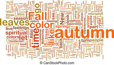 Autumn fall wordcloud - Word cloud concept illustration of...