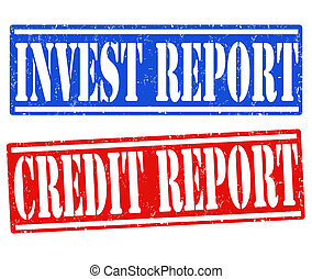 Invest report and credit report stamps