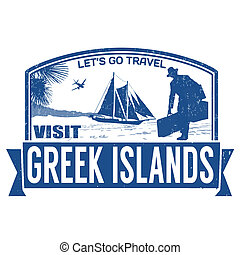 Visit greek islands stamp - Visit greek islands grunge...