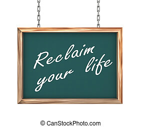 3d hanging banner - reclaim your life - 3d rendering of...