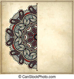 flower circle design on grunge background with lace ornament...