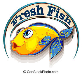 A fresh fish label with a fish - Illustration of a fresh...