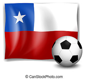 The flag of Chile with a soccer ball - Illustration of the...