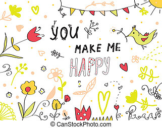 You make me happy greeting card floral design