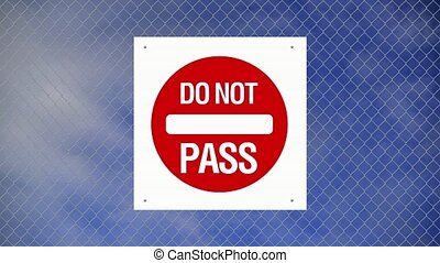 Caution sign - Do not pass
