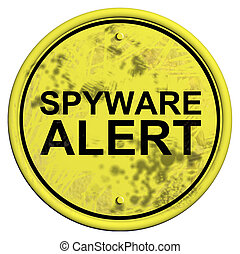 A yellow and black sign with the word Spyware alert