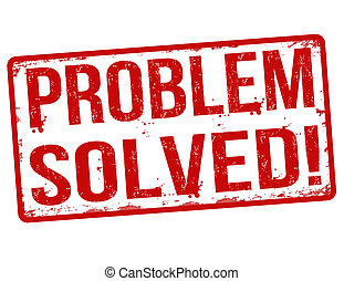 Problem solved stamp - Problem solved grunge rubber stamp on...