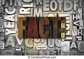 Fact - The word FACT written in vintage letterpress type
