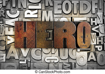 Hero - The word HERO written in vintage letterpress type